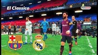 PES 2019 | Barcelona vs Real Madrid | EL CLASICO | Gameplay PC
