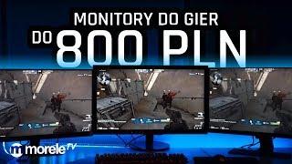 Monitor do gier do 800 zł | Test AOC, iiyama, BenQ