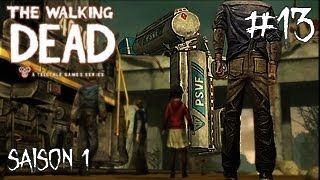 [Let's Play] Saison 1 Ep 13 | The Walking Dead  | De nouveaux amis ... [HD] [Fr]