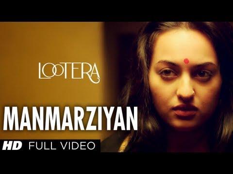 Manmarziyan Lootera Full Song By Shilpa Rao, Amit Trivedi, Amitabh Bhattacharya | Sonakshi Sinha