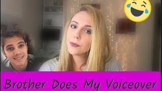 Brother Does My Voiceover | Nikki Stixx