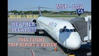 #65: 4K - WEATHER DELAYS | DELTA MD-90 | MSP to NewYork LGA | DL1596 | FLIGHT Trip Report & review