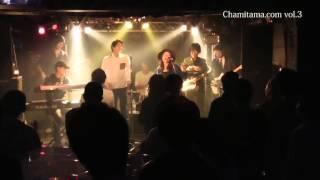 2016.1.31 Chamitama.com vol.3 at Tight Rope 曲名:サマータイムラブ...