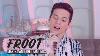 FROOT -  Marina and the Diamonds (Cover por Pablo Agustín)