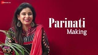 Parinati Making Once More Dhanashree Dalvi Hamsika Iyer Shailendra Barve
