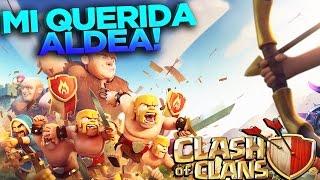 MI QUERIDA ALDEA!! | Clash of Clans | Rubinho vlc