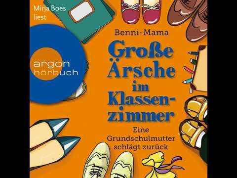 Große Ärsche im Klassenzimmer: Eine Grundschulmutter schlägt zurück YouTube Hörbuch Trailer auf Deutsch