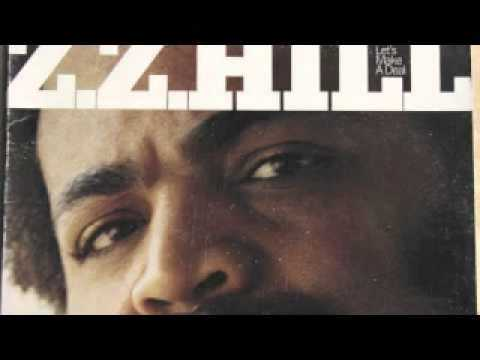 Z.Z Hill - Get A Little, Give A Little