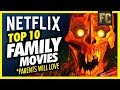 Top 10 Family Movies on Netflix Parents Will Love | Best Movies on Netflix | Flick Connection