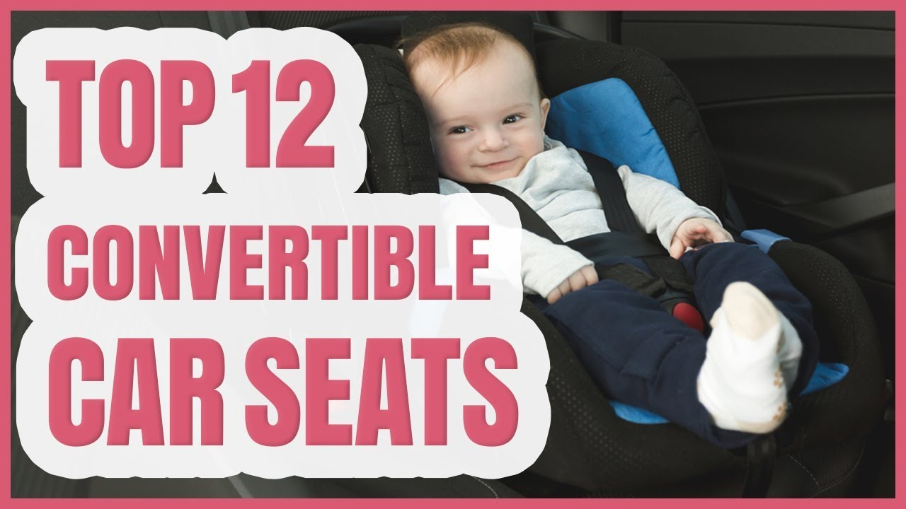 Best Car Seat 2020.Best Convertible Car Seat 2020 Top 12 Convertible Car Seats On The Market 2020