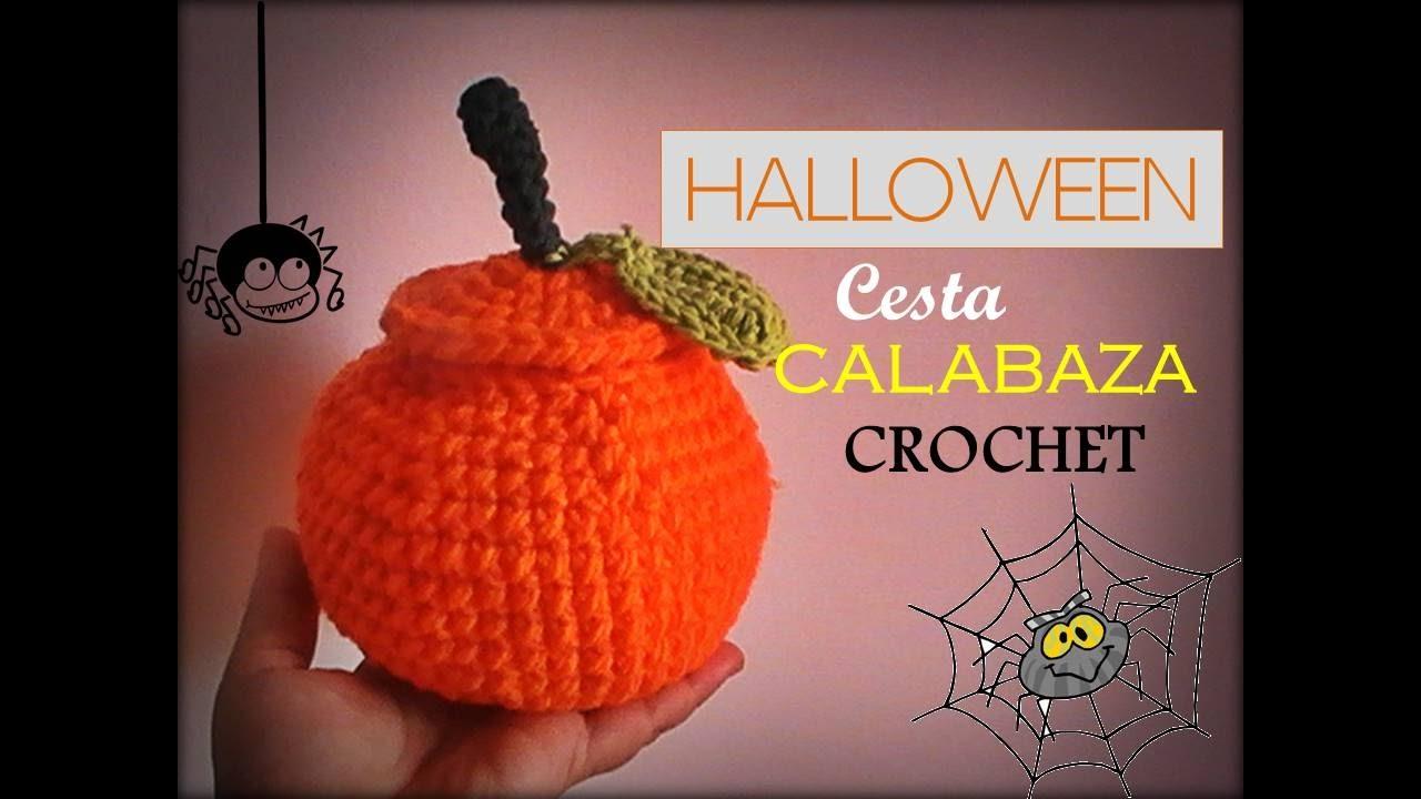 HALLOWEEN: Cesta calabaza a CROCHET (diestro) - YouTube