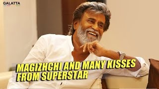 Magizhchi and many kisses from Superstar