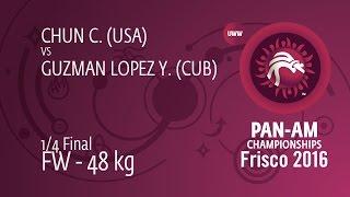 1/4 FW - 48 Kg: C. CHUN (USA) Df. Y. GUZMAN LOPEZ (CUB) By FALL, 12-0