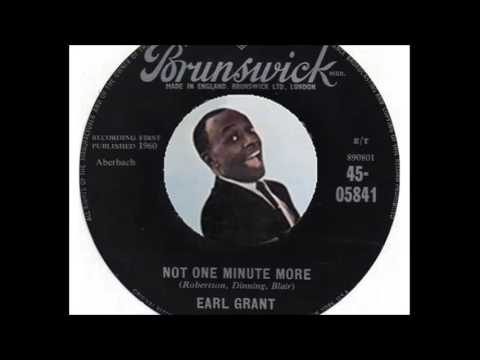 Earl Grant - Not One Minute More (1960)