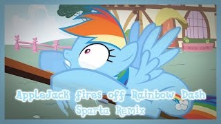 AppleJack fires off Rainbow Dash [Sparta Paystyle Remix] V2