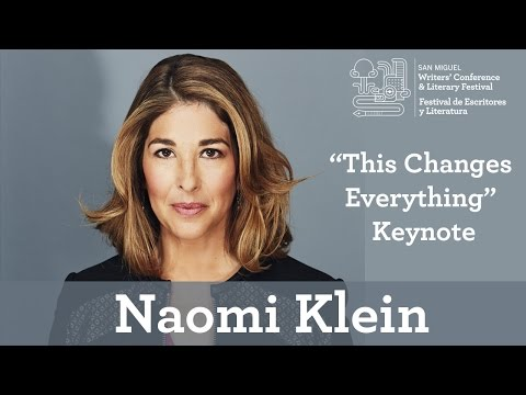 "NAOMI KLEIN'S KEYNOTE ""THIS CHANGES EVERYTHING"""