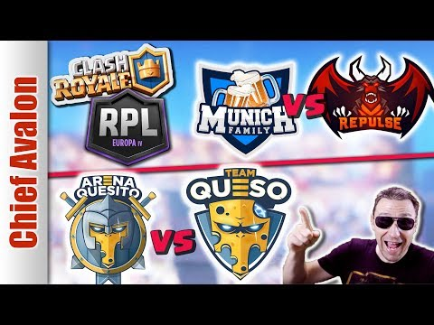 RPL EUROPE IV PLAYOFFS: MUNICH vs REPULSE | ARENA QUESITO vs TEAM QUESO - Clash Royale eSports