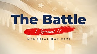"""""""The Battle"""" Memorial Day 2021"""