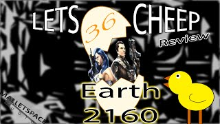 earth 2160  Let's Cheap Review #36