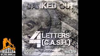 Danked Out - 4 Letters (Produced by The Beatnixx) [Thizzler.com Exclusive]