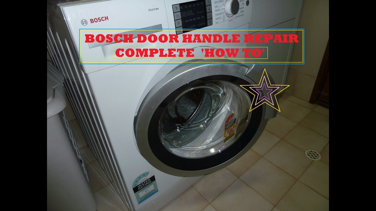 How To Repair Bosch Washing Machine Door Handle Fix It