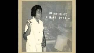 Brian Blade - Second Home (Mama Rosa)