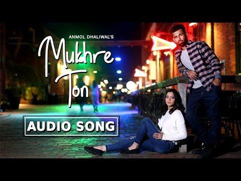 Mukhre Ton | New Punjabi Song with CRBT codes | Anmol Dhaliwal | Nick Dhammu | Music & Sound