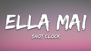 Ella Mai - Shot Clock (Lyrics)