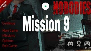 Nobodies Murder Cleaner Mission 9 Walkthrough