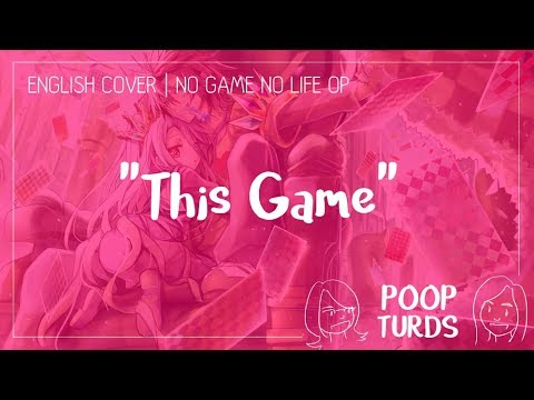 This Game | English Cover | No Game No Life OP