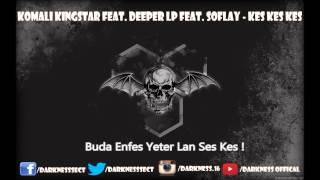 Video Kingsta ft. Deeper LP ft. Soflay - Kes download MP3, 3GP, MP4, WEBM, AVI, FLV Desember 2017