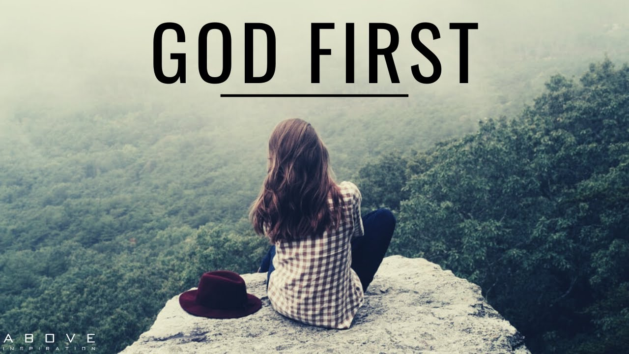 GOD FIRST | Morning Inspiration To Start Your Day! - Morning Prayer & Blessings