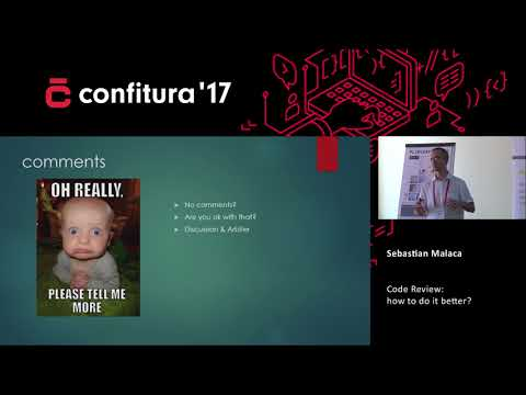 2017 - Sebastian Malaca - Code Review - how to do it better?