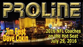 PROLINE Show: 2016 NFL Coaches on the Hot Seat | Free Betting Picks