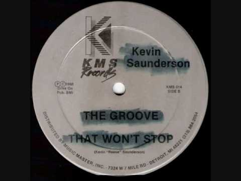 Kevin Saunderson - The Groove That Won't Stop (1988)