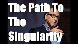 Ray Kurzweil - The Path to The Singularity