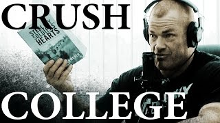 How to CRUSH College - Jocko Willink