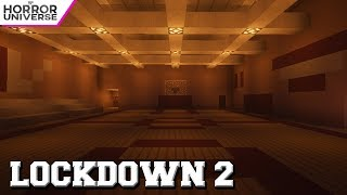 Lockdown 2 (minecraft horror film)