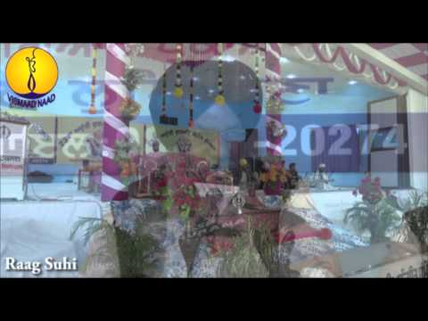 Raag suhi  : Bhai Avtar Singh ji bank Wale : AGSS 2014