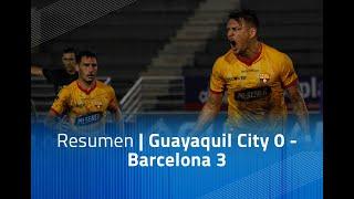 Resumen: Guayaquil City 0 - Barcelona 3