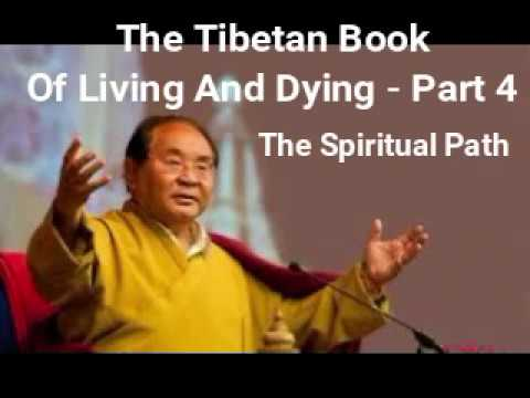 THE SPIRITUAL PATH AND THE INNER MOST ESSENCE -TIBETAN BOOK OF LIVING AND DYING  - lomakayu