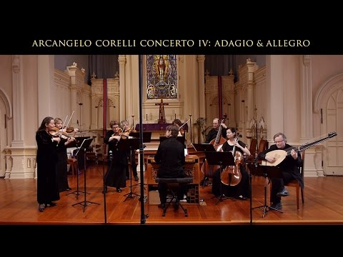 Arcangelo Corelli: Concerto Grosso Opus 6 No. 4 in D Major; Adagio & Allegro : Voices of Music