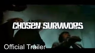 Chosen Survivors (1974) original Trailer