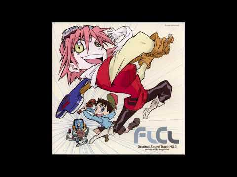 FLCL Full OST (All Songs by The Pillows)