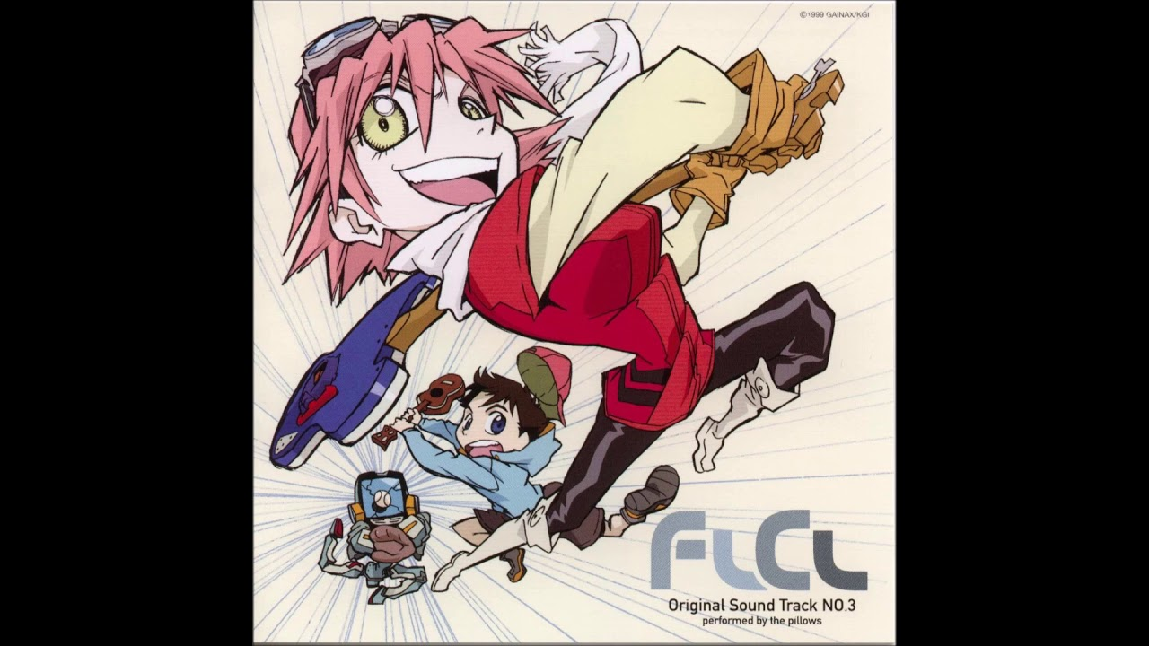 Download FLCL Full OST (All Songs by The Pillows)