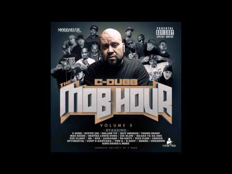 C Dubb   Steady Mobbin feat  King Hades, Hex, & Nick Frost