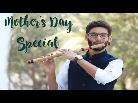 Maa Mother's Day Special (Tu Kitni Acchi Hai) on Flute