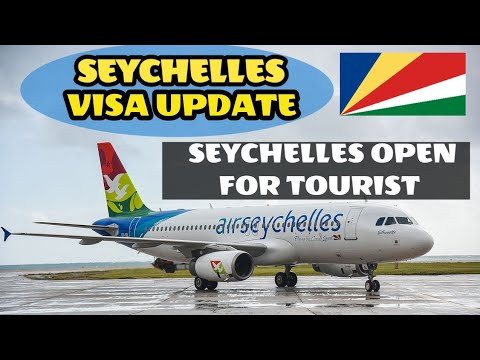 Seychelles Visa Update Seychelles Fully Open Border all countries can you travel to now