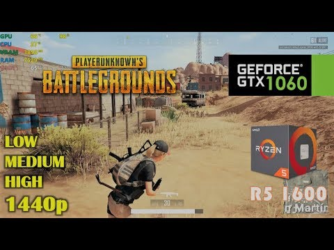GTX 1060 | PUBG 1.0 ❗️ Ryzen 5 1600 ❗️  1440p - Low, Medium & High