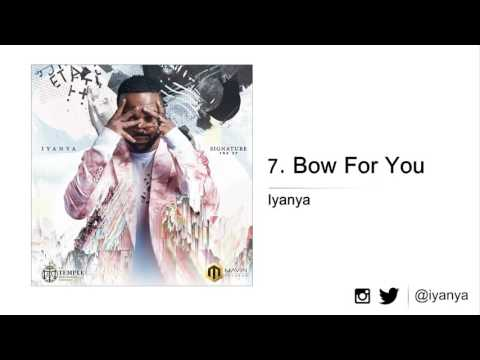 Iyanya -  Bow for you ( New audio song march 31, 2017).